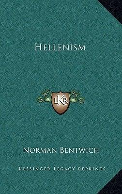 Hellenism book written by Bentwich, Norman