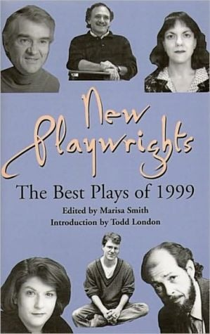 New Playwrights: The Best Plays of 1999 written by Marisa Smith