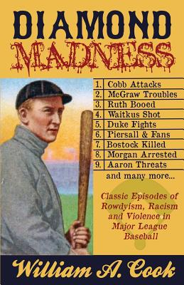 Diamond Madness written by William a. Cook