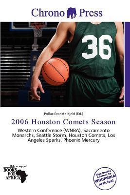 2006 Houston Comets Season written by Pollux Variste Kjeld