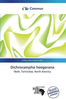 Dichrorampha Heegerana written by