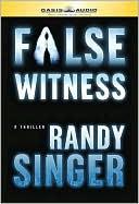 False Witness book written by Randy D Singer