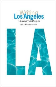 Writing Los Angeles: A Literary Anthology book written by David L. Ulin