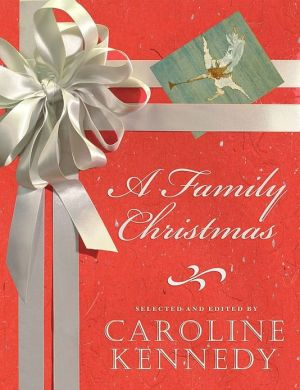 A Family Christmas book written by Caroline Kennedy