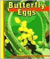 Butterfly Eggs book written by Helen Frost, Gail Saunders-Smith