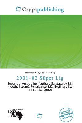 2001-02 S Per Lig written by Hardmod Carlyle Nicolao