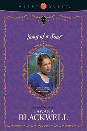 Song of a Soul book written by Lawana Blackwell