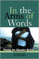 In the Arms of Words: Poems for Disaster Relief book written by Amy Ouzoonian