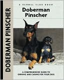 Doberman Pinscher (Kennel Club Dog Breed Series) book written by Lou-Ann Cloidt