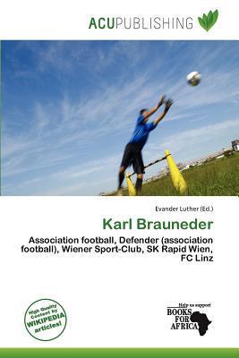 Karl Brauneder written by Evander Luther