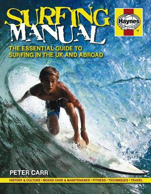 Surfing Manual written by Peter Carr