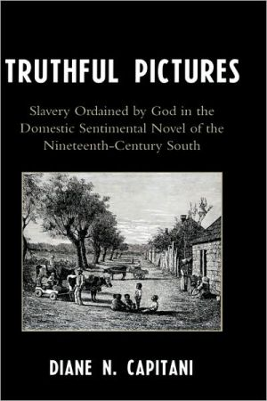 Truthful Pictures book written by Diane N. Capitani