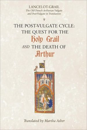 Lancelot-Grail: The Old French Arthurian Vulgate and Post-Vulgate in Translation book written by Norris J. Lacy