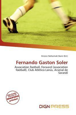 Fernando Gaston Soler written by Kristen Nehemiah Horst