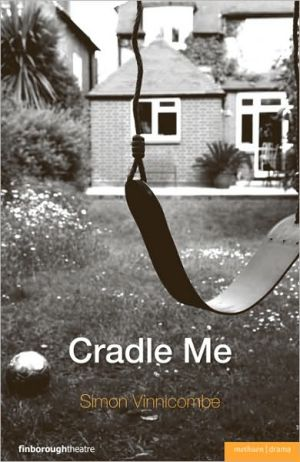 Cradle Me book written by Simon Vinnicombe