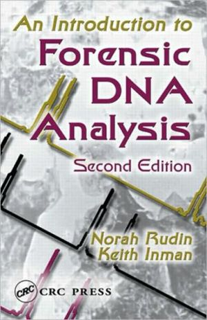 Introduction to Forensic DNA Analysis book written by Norah Rudin