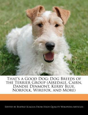 That's a Good Dog book written by Beatriz Scaglia