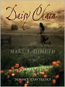 Daisy Chain: A Novel book written by Mary E. DeMuth