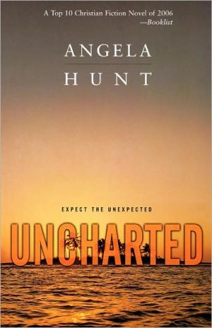 Uncharted book written by Angela Hunt