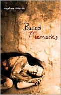 Buried Memories book written by Stephen Wilson