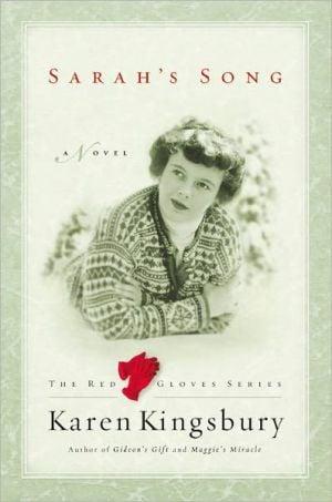 Sarah's Song book written by Karen Kingsbury