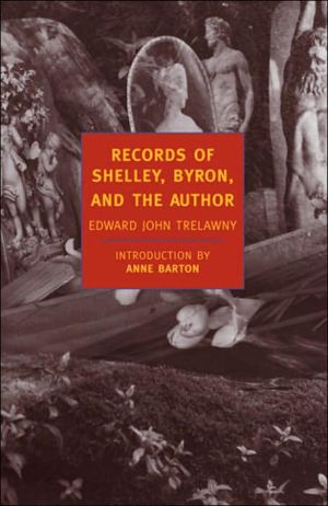 Records of Shelley, Byron, and the Author book written by Edward John Trelawny