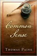 Common Sense book written by Thomas Paine