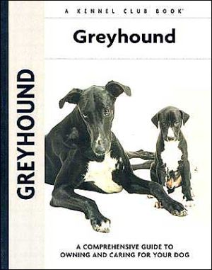 Greyhound (Kennel Club Dog Breed Series) book written by Juliette Cunliffe