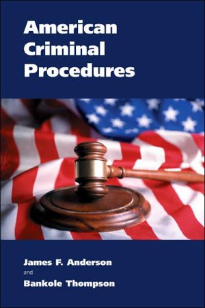 American Criminal Procedures book written by James F. Anderson