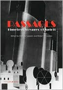 Passages: Timeless Voyages of Spirit written by Carol S. Lawson