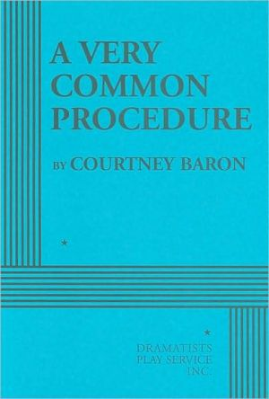 Very Common Procedure book written by Courtney Baron