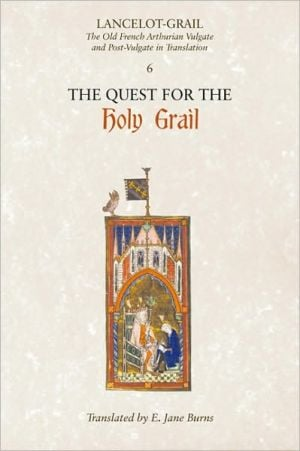 Lancelot-Grail: The Old French Arthurian Vulgate and Post-Vulgate in Translation: 6 book written by Norris J. Lacy