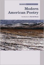 Modern American Poetry book written by Harold Bloom