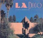 L. A. Deco book written by Carla Breeze