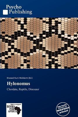 Hylonomus written by Elwood Kuni Waldorm