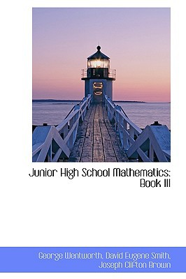 Junior High School Mathematics written by Wentworth, George