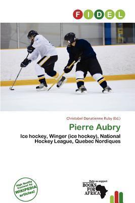 Pierre Aubry written by Christabel Donatienne Ruby