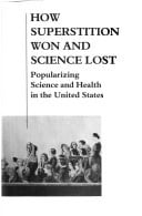 How superstition won and science lost written by Burnham, John C.