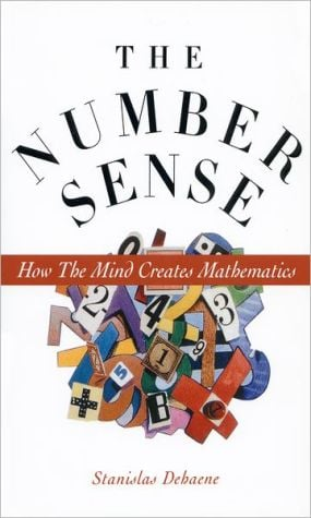 Number Sense: How the Mind Creates Mathematics book written by Stanislas Dehaene