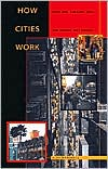 How Cities Work: Suburbs, Sprawl, and the Roads Not Taken book written by Alex Marshall