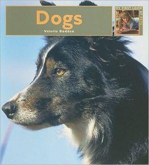 Dogs book written by Valerie Bodden