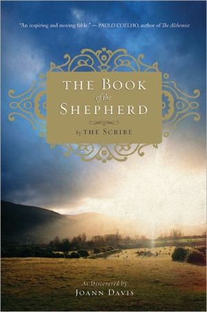 The Book of the Shepherd: The Story of One Simple Prayer, and How It Changed the World book written by Joann Davis