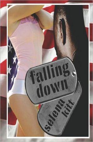 Falling Down book written by Selena Kitt