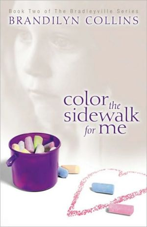 Color the Sidewalk for Me book written by Brandilyn Collins