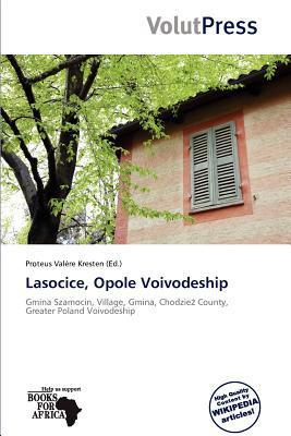 Lasocice, Opole Voivodeship written by Proteus Val Re Kresten
