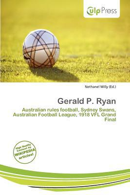 Gerald P. Ryan written by Nethanel Willy