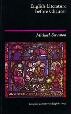 English literature before Chaucer book written by Michael Swanton