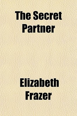 The Secret Partner written by Frazer, Elizabeth
