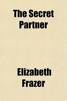 The Secret Partner written by Frazer, Elizabeth