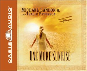 One More Sunrise book written by Tracie Peterson